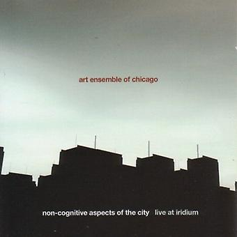 Art Ensemble of Chicago - Non-Cognitive Aspects of the City [CD] USA import