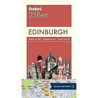 Fodor のエジンバラ 25 最高 Fodor の旅行ガイド - 9780147547064 Bo