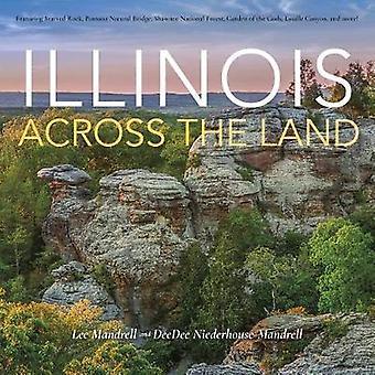 Illinois über das Land von Illinois über das Land - 9780253034281