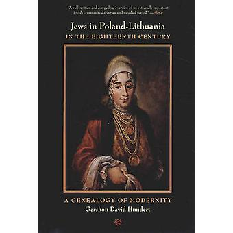 Jews in Poland-Lithuania in the Eighteenth Century - A Genealogy of Mo