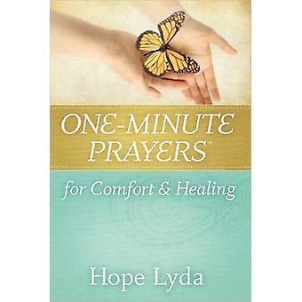 Preghiere di un minuto per consolazione e guarigione di speranza Lyda - 97807369569