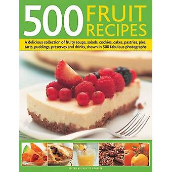 500 Fruit Recipes by Felicity Forster - 9780754823742 Book