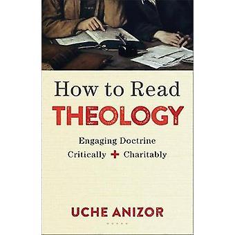 Gewusst wie: Theologie - ansprechende Lehre kritisch und wohltätig durch lesen