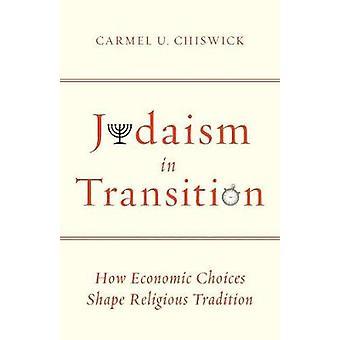 Judentum im Wandel - wie wirtschaftliche Entscheidungen religiösen Tradition gestalten