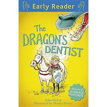 The Dragon's Dentist by John McLay - Martin Brown - 9781444011043 Book