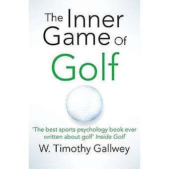 W. ティモシー Gallwey - 97814 でのゴルフ インナー ゲーム (メイン市場編)