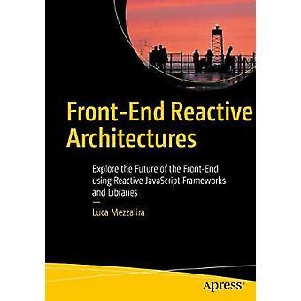 Front-End-reaktive Architekturen - entdecken Sie die Zukunft des Front-End