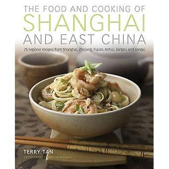 الغذاء & الطبخ من شانغهاي & شرق الصين تان تيري--9781903141915