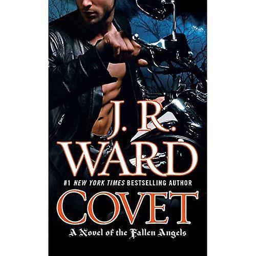 Covet: A Novel of the Fallen Angels Book 1