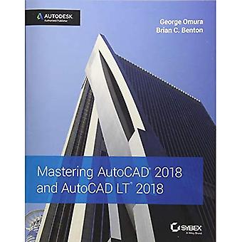 Mastering 2018 AutoCAD et AutoCAD LT 2018