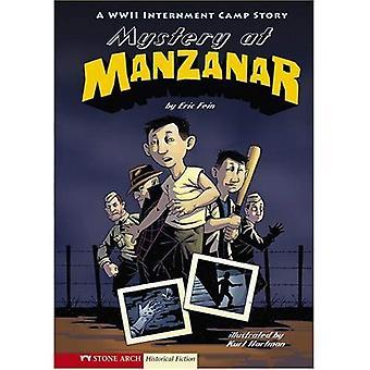 Misterio en Manzanar: una historia de campo de internación la segunda guerra mundial (gráfico Flash novelas gráficas)