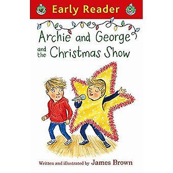 Archie et George et le Noël montrent (lecteur précoce)