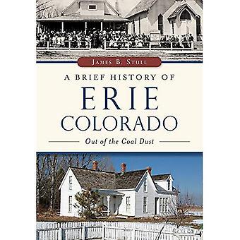 Una breve storia di Erie, Colorado:: fuori la polvere di carbone