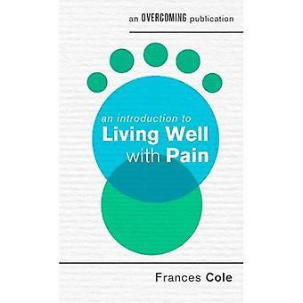 Une Introduction à la vie bien avec douleur