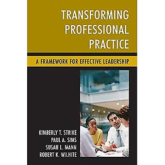 A Framework for Effective Leadership: Achieving Personal and Professional Growth