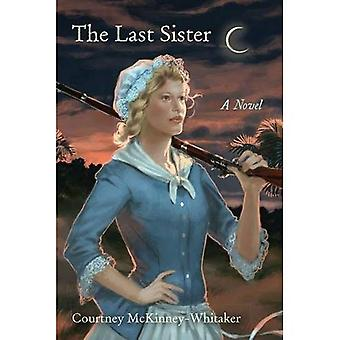 Senaste syster: En roman (unga Palmetto böcker)