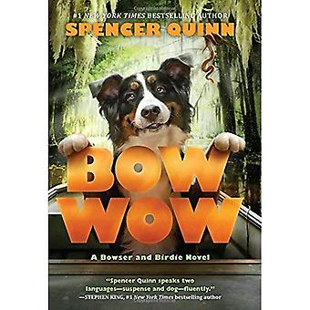 Bow Wow: En Bowser och Birdie romanen