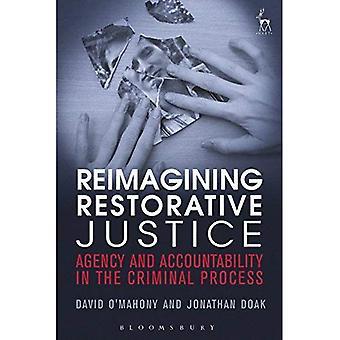 Reimagining reparativ rättvisa: byrån och ansvarsskyldighet i den straffrättsliga processen