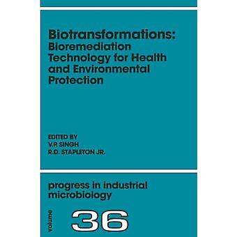 Metabolismen bioremediering teknik för hälso- och miljöskydd genom Singh & V. P.