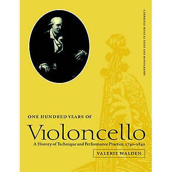Honderd jaar Violoncello van Valerie Walden