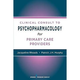 Infirmières et infirmiers cliniques consulter de psychopharmacologie de Rhoads & Jacqueline