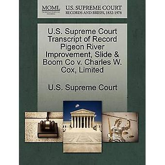 US-oberste Gericht Transcript of Record Pigeon River Verbesserung Folie Boom Co v. Charles W. Cox begrenzt durch US Supreme Court