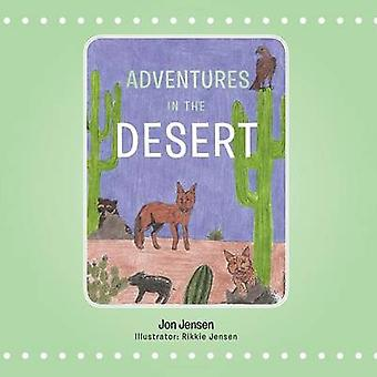 Adventures in the Desert by Jensen & Jon