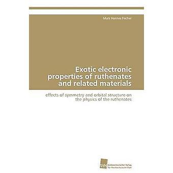 Exotische elektronische eigenschappen van ruthenates en verwante materialen door Fischer Mark Hannes