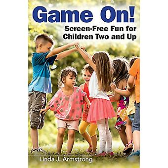 Spel på! -Skärm-fri roligt för barn två och upp genom spel på! -Skärmen