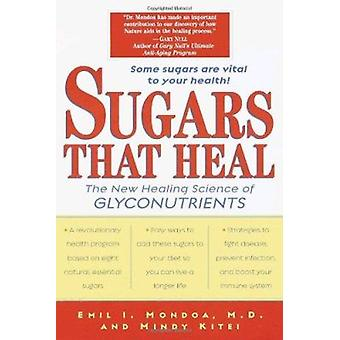 Sugars That Heal by Emil Mondoa - 9780345441072 Book