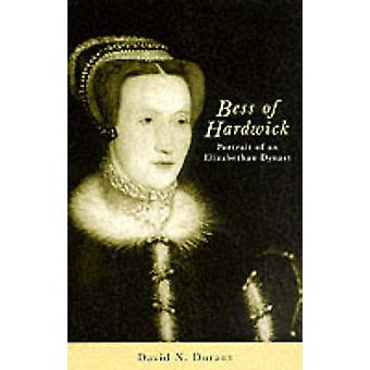 Bess of Hardwick (New ed of 2 Revised ed) by David N. Durant - 978072