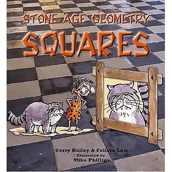 Stone Age Geometry Squares by Felicia Law - Gerry Bailey - 9780778705
