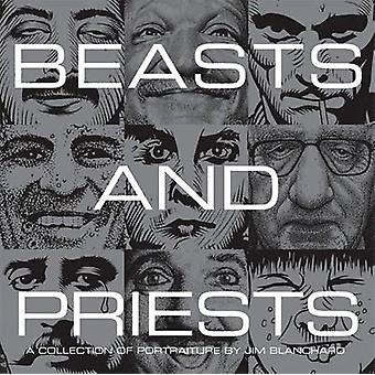 Beasts and Priests by Jim Blanchard - 9781560977032 Book