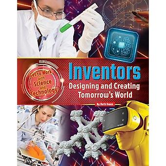 Get to Work with Science and Technology - Inventors by Ruth Owen - 978