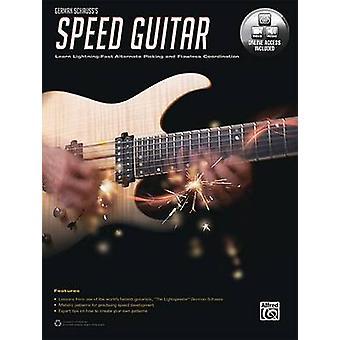 German Schauss's Speed Guitar - Learn Lightning Fast Alternate Picking