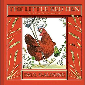 The Little Red Hen by Paul Galdone - 9780547370187 Book