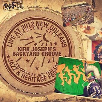 Kirk Joseph Backyard Groove - Live at Jazzfest 2012 [CD] USA import