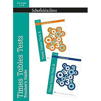 Times Tables Tests Teachers Guide by Steve Mills