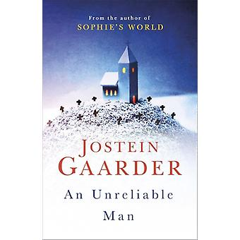 Unreliable Man by Jostein Gaarder