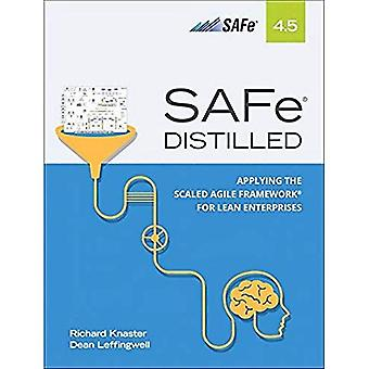 SAFe 4.5 Distilled: Applying the Scaled Agile Framework for Lean Software� and Systems Engineering
