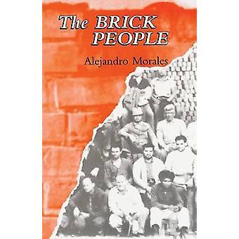 Brick People (2nd) by Alejandro Morales - 9780934770910 Book
