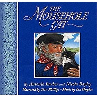 The Mousehole Cat by Barber & Antonia