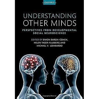 Förstå andra sinnen: Perspektiv från utvecklande social neurovetenskap