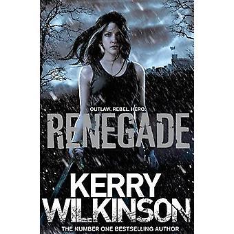 Renegade by Wilkinson & Kerry