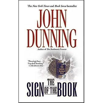 The Sign of the Book A Cliff Janeway Bookman Novel by Dunning & John