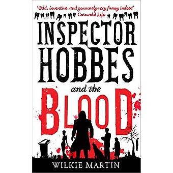 Inspector Hobbes and the Blood Comedy Crime Fantasy unhuman 1 by Martin & Wilkie