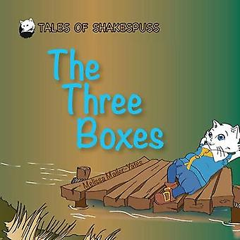 The Three Boxes  Tales of Shakespuss by MailerYates & Melissa