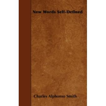 New Words SelfDefined by Smith & Charles Alphonso