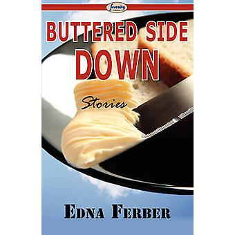 Buttered Side Down by Ferber & Edna