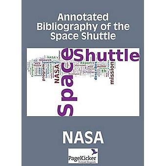 Annotated Bibliography of the Space Shuttle Two Volumes by NASA